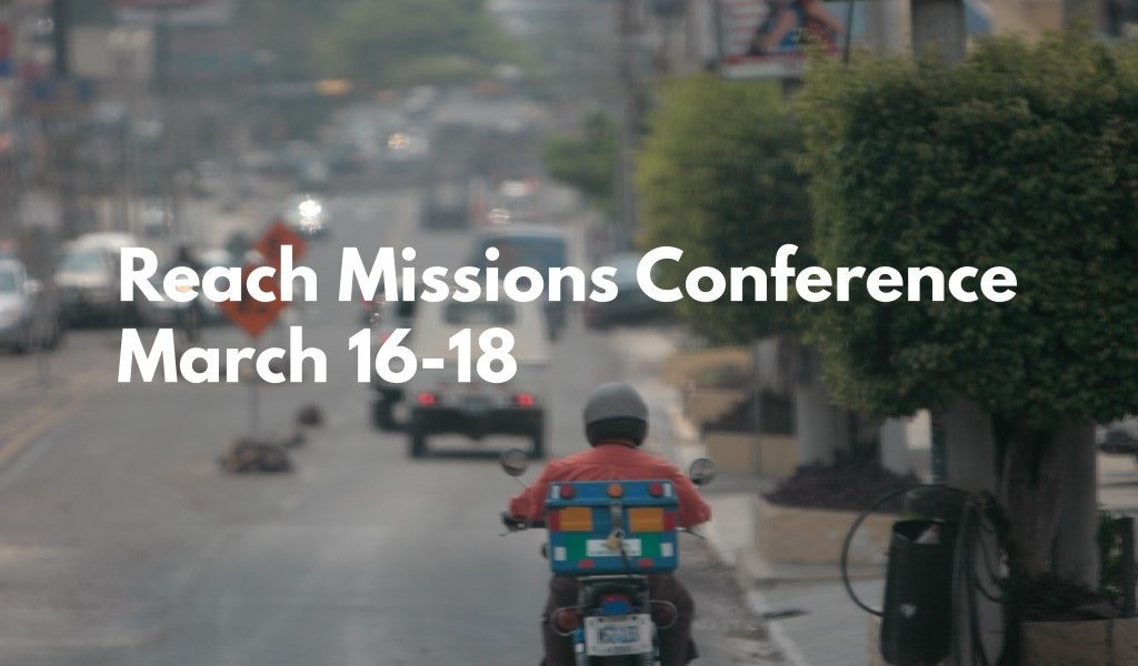 Reach Conference for Global Missions